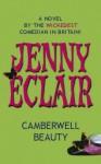 Camberwell Beauty: A Novel - Jenny Eclair