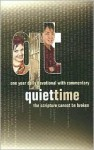 Quiet Time: One Year Daily Devotional with Commentary - Word of Life Fellowship Inc.