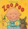 Zoo Poo: A First Toilet Training Book (Barron's Educational Series) - Richard Morgan