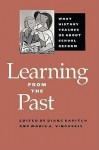 Learning from the Past: What History Teaches Us about School Reform - Diane Ravitch
