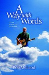Away with Words: Lyrics of Bob in the Cloud - Bob McLeod