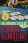 The Winner's Guide to Casino Gambling - Edwin Silberstang