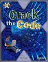 Crack the Code - John Malam
