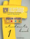 New Interchange Four Star Student's Book 1: English for International Communication - Jack C. Richards, Jonathan Hull, Susan Proctor