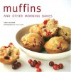 Muffins: And Other Morning Bakes - Linda Collister