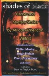 Shades Of Black: Crime And Mystery Stories By African-American Authors - Eleanor Taylor Bland