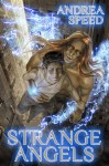 Strange Angels - Andrea Speed