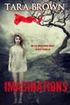Imaginations - Tara Brown
