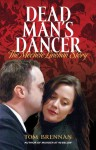 Dead Man's Dancer: The Mechele Linehan Story - Tom Brennan