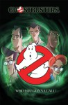 Ghostbusters: Total Containment - Erik Burnham, Dan Schoening, Tristan Jones