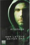 Der letzte seiner Art - Andreas Eschbach