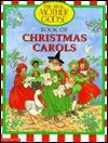 Real Mother Goose Christmas Carols - Bernette Ford