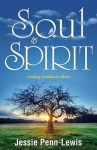 Soul & Spirit - Jessie Penn-Lewis
