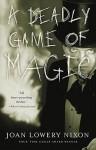Deadly Game of Magic - Joan Lowery Nixon