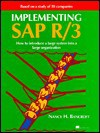 Implementing SAP R/3: How to Introduce a Large System Into a Large Organization - Nancy H. Bancroft, Manning Publications