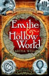 Emilie and the Hollow World - Martha Wells