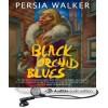 Black Orchid Blues - Persia Walker, Marti Dumas