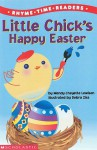 Little Chick's Happy Easter - Wendy Cheyette Lewison