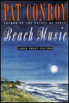 Beach Music (Hardcover-LP) - Pat Conroy
