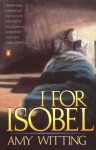 I for Isobel - Amy Witting