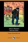 Jerry's Reward (Illustrated Edition) (Dodo Press) - Evelyn Snead Barnett, Etheldred B. Barry