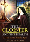 The Cloister and the Hearth : A Tale of the Middle Ages : with drawing colorful picture (Illustrated) - Charles Reade