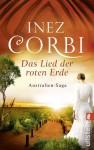 Das Lied der roten Erde - Inez Corbi