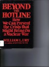 Beyond the Hotline - William Ury