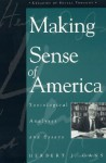 Making Sense of America: Sociological Analyses and Essays - Herbert J. Gans
