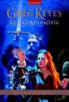 Der Dornenkönig (Die verlorenen Reiche, #1) - Marie-Luise Bezzenberger, Greg Keyes