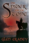 The Spider and the Stone - Glen Craney