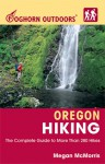 Foghorn Outdoors Oregon Hiking: The Complete Guide to More Than 280 Hikes - Megan McMorris