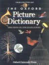 The Oxford Picture Dictionary English/Polish: English-Polish Edition (Oxford Picture Dictionary Program) - Norma Shapiro, Jayme Adelson-Goldstein