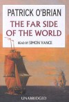 The Far Side of the World (Aubrey/Maturin Book 10) - Patrick O'Brian, Simon Vance