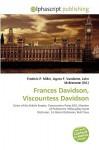 Frances Davidson, Viscountess Davidson - Frederic P. Miller, Agnes F. Vandome, John McBrewster
