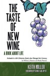 The Taste of New Wine - Keith Miller