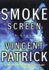 Smoke Screen - Vincent Patrick