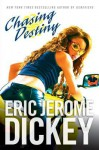 Chasing Destiny - Eric Jerome Dickey
