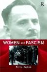 Women and Fascism - Martin Durham
