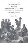 Joseph Conrad and the Adventure Tradition - Andrea White