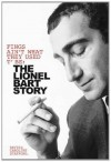 Fings Ain't Wot They Used T' Be: The Lionel Bart Story - David Stafford, Caroline Stafford