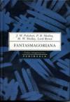 Fantasmagoriana - Various, Percy Bysshe Shelley, Mary Shelley, George Gordon Byron