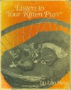 Listen to Your Kitten Purr - Lilo Hess