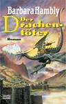Der Drachentöter - Barbara Hambly, Susanne Tschirner