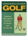 Undercover Golf - Joe Borgenicht