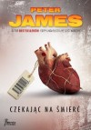 Czekając na śmierć - Peter James