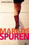 Margos Spuren - John Green, Sophie Zeitz