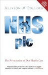 NHS plc: The Privatisation of Our Health Care - Allyson M. Pollock, David Price, Colin Leys