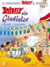 Asterix 03: Asterix als Gladiator (German Edition) - René Goscinny, Albert Uderzo, Gudrun Penndorf