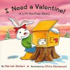 I Need A Valentine - Harriet Ziefert